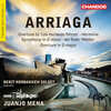 Arriaga: Overtures, Herminie and Other Works