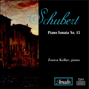 Schubert: Octet; Piano Sonata No.13