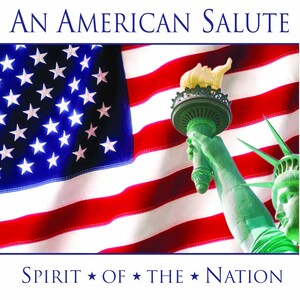 An American Salute: Spirit of the Nation