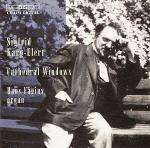 Sigfrid Karg-Elert: Cathedral Windows