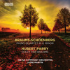Brahms: Piano Quartet in G Minor (Orch. A. Schoenberg); Parry: Elegy for Brahms