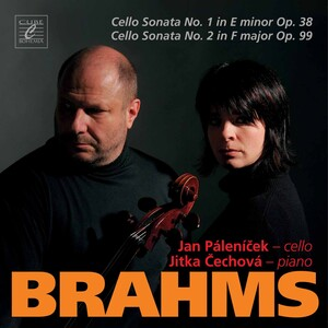 Brahms: Cello Sonata No.1 in E Minor, Op.38 and Cello Sonata No.2 in F Major, Op.99