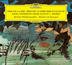 Debussy: La Mer, Prélude à L'Apres-midi d'un Faune; Ravel ...