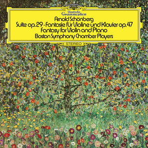 Schoenberg: Suite, Op.29; Phantasy For Violin And Piano, Op.47
