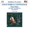 Louis Moreau Gottschalk: Piano Music