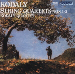Kodaly: String Quartets No.1 and 2
