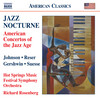 Jazz Nocturne: American Concertos of the Jazz Age