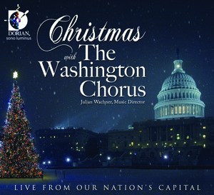 Christmas with The Washington Chorus: Works by Handel, Wade, Rutter, etc.