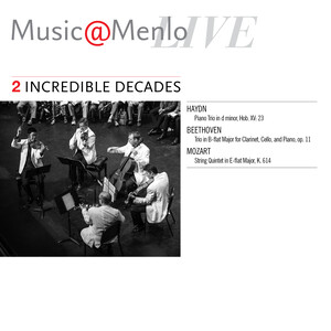 Music@Menlo LIVE, Incredible Decades, Vol.2