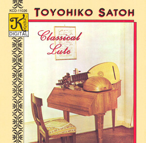 Classical Lute: Toyohiko Satoh plays Bach, Visée, Weiss, etc.