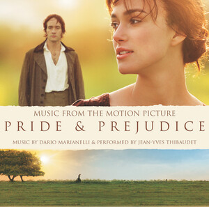 Pride and Prejudice [Music from the Motion Picture]
