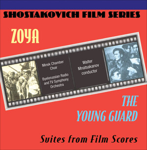 Zoya and The Young Guard - Suites from Film Scores