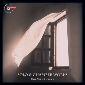 Gawlick: Solo and Chamber Works