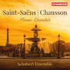 Saint-Saëns and Chausson: Piano Quartets