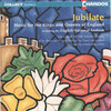 Jubilate: Music for the Kings and Queens of England