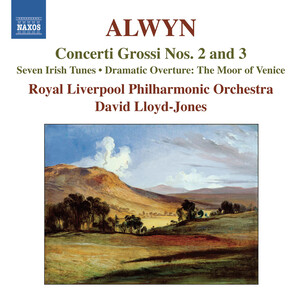 William Alwyn: Concerti Grossi Nos. 2 & 3