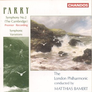 Parry: Symphony No.2 (The Cambridge); Symphonic Variations