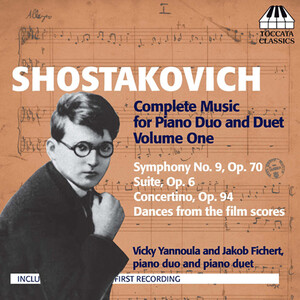 Shostakovich: Complete Music for Piano Duo and Duet, Vol.1