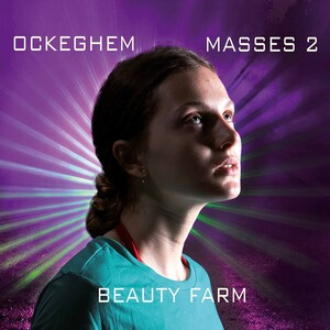 Ockeghem: Masses, Vol.2