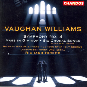 Vaughan Williams: Symphony No.4; Mass in G-; Choral Songs