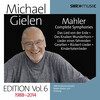Michael Gielen Edition, Vol.6: Mahler Symphonies and Orchestral Song Cycles (Recorded 1988-2014)