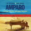 Amparo: Chamber Works for Guitar by Grusin, Fauré, Vaughan Williams, etc.