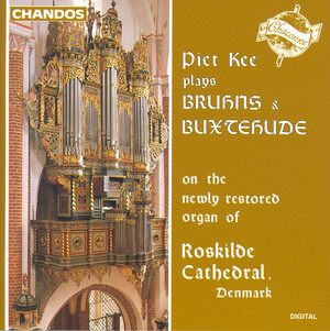 Piet Kee plays Bruhns and Buxtehude