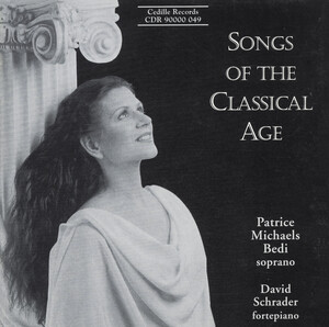 Songs of the Classical Age: Works by Haydn, Schubert, Beethoven, etc.