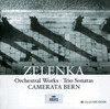 Zelenka: Orchestral and Chamber Works