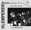 Klemperer Rarities: Amsterdam, Vol.13: Works by Bach, Brahms and Strauss