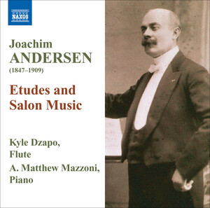 Joachim Andersen: Etudes and Salon Music