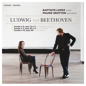 Ludwig van Beethoven: Sonatas No.3, No.7 and No.10