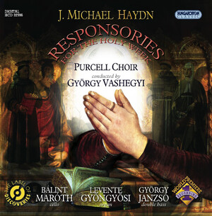Michael Haydn: Responsories for the Holy Week MH276-278 (1778)
