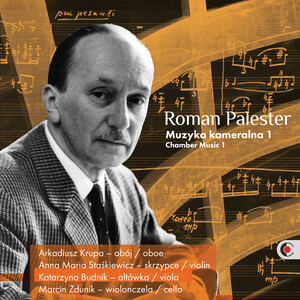 Palester: Chamber Music, Vol. 1