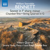 Bennett: Piano Sextet, Chamber Trio and String Quartet