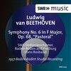 Beethoven: Symphony No.6 in F Major, Op.68 'Pastoral'