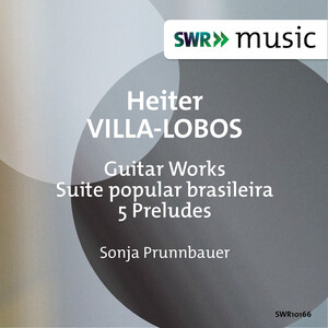 Villa-Lobos: Guitar Works