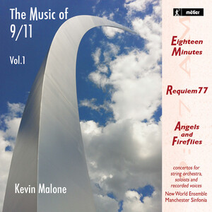 Kevin Malone: The Music of 9/11, Vol.1