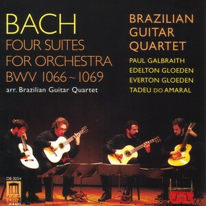 Bach: Four Suites for Orchestra Arranged for Guitar Quartet