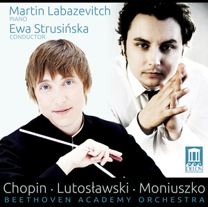 Chopin: Piano Concerto No.2 in F Minor, Op.21 and Grande fantaisie, Op.13; Lutosławski: Little Suite; Moniuszko: Overture from Flis