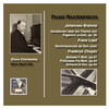 Piano Masterworks: Shura Cherkassky plays Brahms, Liszt and Chopin
