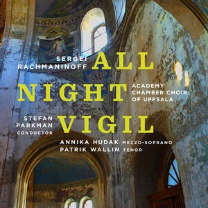 Rachmaninoff: All-Night Vigil, Op.37
