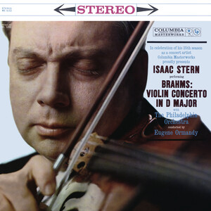 Brahms: Violin Concerto in D Major, Op. 77 & Concerto for Violin, Cello and Orchestra, Op. 102