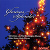 Glorious Splendor: Christmas With the Washington Chorus