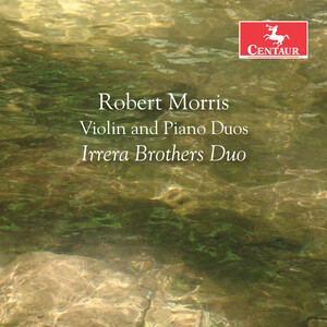 Robert Morris: Violin and Piano Duos