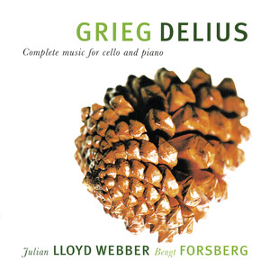 Grieg and Delius: Complete Music For Cello And Piano