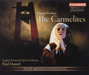 Poulenc: The Carmelites (Dialogues Des Carmelites; Sung in English)