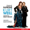 Kurt Weill: Vocal and Orchestral Works