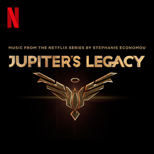 "Union of Justice (From ""Jupiter's Legacy"" Soundtrack)"
