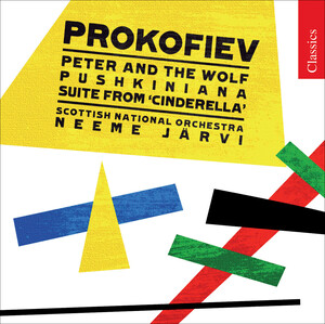 Prokofiev: Peter and the Wolf; Pushkiniana; Cinderella Suite